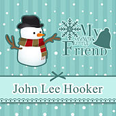 My Snowy Little Friend de John Lee Hooker