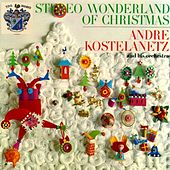 Wonderland of Christmas von Andre Kostelanetz