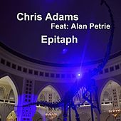 Epitaph by Chris Adams