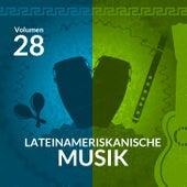 Lateinameriskanische Musik (Volume 28) by Various Artists