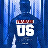 Us (feat. Alexus Rose) by Trabass