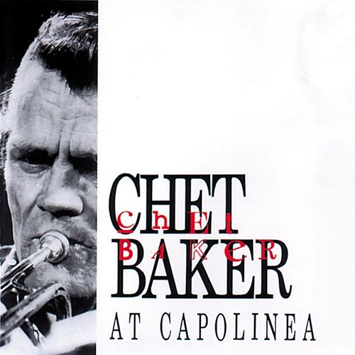 At Capolinea by Chet Baker