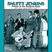 Pioneer Of The Bluegrass Banjo by Snuffy Jenkins