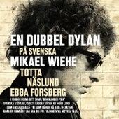 En dubbel Dylan på svenska fra Mikael Wiehe