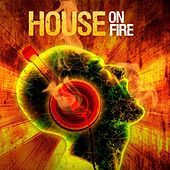 House On Fire von Various Artists