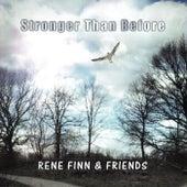 Stronger Than Before - Single von Rene Finn