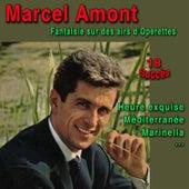 Fantaisie sur des airs d'Opérettes de Marcel Amont