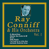 Ray Conniff & His Orchestra - Vol. 1 von Ray Conniff