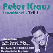 Sensationell, Teil 1 by Peter Kraus