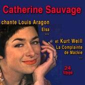 Chansons d'Aragon et de Kurt Weill von Catherine Sauvage