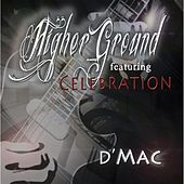 Higher Ground by D Mac
