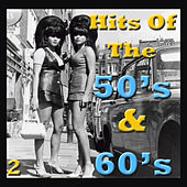 Hits Of The 50's & 60's, Vol. 2 von Various Artists