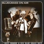 Bluegrass on Air by Bill Monroe