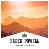 Na Baixa do Spateiro de Baden Powell