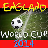 England World Cup 2014 by Various Artists