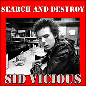 Search And Destroy by Sid Vicious