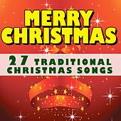Merry Christmas (27 Traditional Christmas Songs) by Various Artists