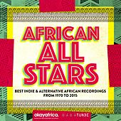 African All Stars (Best Indie & Alternative African Recordings from 1970 to 2015) by Various Artists