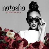 Into the Sun by Natasha