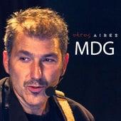 Like a Tango (feat. M.D.G.) de Otros Aires