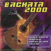 Bachata 2000 de Various Artists