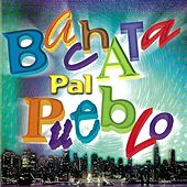 Bachata Pal Pueblo de Various Artists