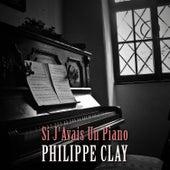 Si j'avais un piano de Philippe Clay