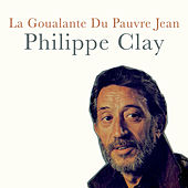 La goualante du pauvre Jean von Philippe Clay