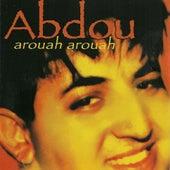Arouah arouah by Abdou