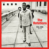 Still Here: 1967-1973 by Notations