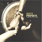 When the 90's Came von The Watts Prophets