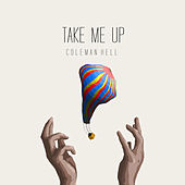 Take Me Up von Coleman Hell
