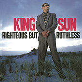 Righteous but Ruthless von King Sun