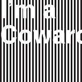 I'm a Coward by They Might Be Giants
