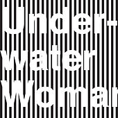 Underwater Woman by They Might Be Giants