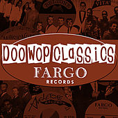 Doo-Wop Classics Vol. 2 [Fargo Records] de Various Artists