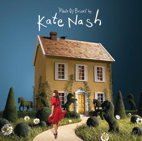 Made Of Bricks by Kate Nash