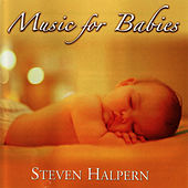 Music for Babies von Steven Halpern