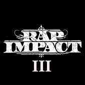 Rap Impact 3 by Various Artists