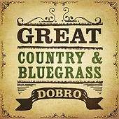 Great Country & Bluegrass Dobro de Various Artists