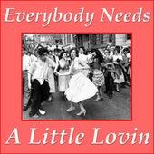 Everybody Needs A Little Lovin de Various Artists