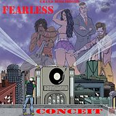 Fearless by Conceit