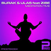 Meditation Time EP by Burak