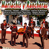 Mariachis y Rancheras by Various Artists