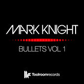 Bullets Vol 1 by Mark Knight