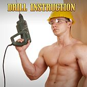 Drill Instruction von Various Artists