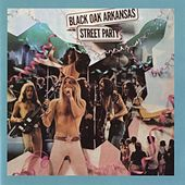 Street Party von Black Oak Arkansas