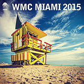 WMC Miami 2015 by Various Artists