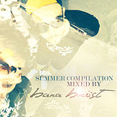 BBE Summer 2014 Compilation selected by Bara Bröst by Various Artists