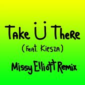 Take Ü There (feat. Kiesza) (Missy Elliott Remix) di Jack Ü